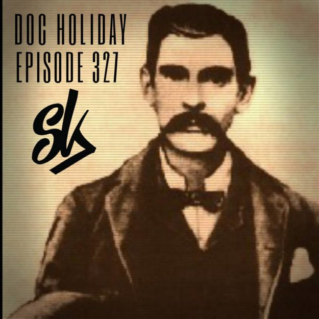 episode 327 doc holliday the violent gentleman sofa king podcast